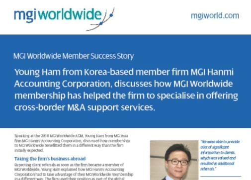 Young Ham from Korea-based member firm MGI Hanmi Accounting Corporation discusses the benefits of MGI Worldwide membership and highlights the business opportunities it has raised across Asia