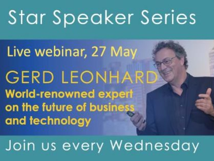 We've got an exciting Star Speaker Webinar lined up next Wednesday 27 May when leading futurist Gerd Leonhard will talk about the post-Corona future – all members, staff and clients welcome!