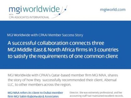 Is your firm leveraging its network membership to better serve its clients? Three firms in the MGI MENA Region share their successful collaboration which enabled them to meet the requirements of one client