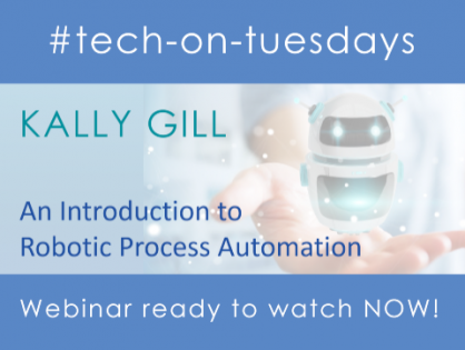 Discover how Robotic Process Automation can help your business in our latest #tech-on-Tuesdays webinar by Kally Gill