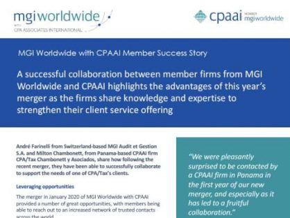 A successful collaboration between member firms from MGI Worldwide and CPAAI highlights the advantages of this year's merger as the firms share knowledge and expertise to strengthen their client service offering