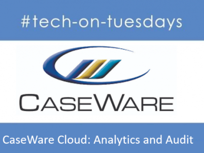 CaseWare Cloud: Analytics and Audit Webinar recording now available for all Auditors across the accounting network and association