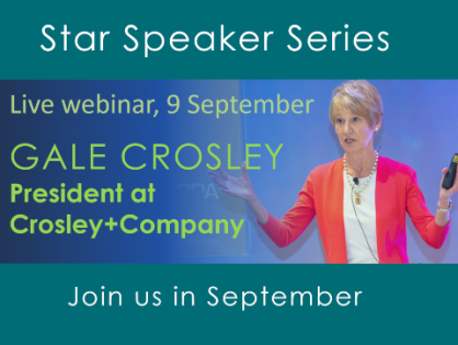 Don't forget to register for next week's spirited conversation and live Q&A with Star Speaker Gale Crosley