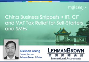 China offers new VAT Tax relief for SME's and Self-Starters. MGI Worldwide member LehmanBrown International Accountants explains
